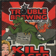 Kill (Trouble Brewing)